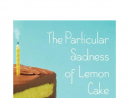 The Particular Sadness of Lemon Cake by Aimee Bender Few play with literary fiction the way Bender (The Girl in the Flammable Skirt) does, and this new novel stays true to form. A nine-year-old discovers she has a superpower: She can taste her mother's emotions through the cakes she bakes. When the girl bites into some hidden family secrets, her powers become less than super.  Why it's a great summer read: You don't want to be seen having too much fun in the summer. It has both cake and self-loathing, depending on how you're feeling.