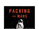 Packing for Mars by Mary Roach Though the shuttle program has been grounded, humans will still be up in space. They may want to think twice about that after reading Roach's book about the science and weirdness of inhabiting the final frontier.  Why it's a great summer read: If the NASA budget debate hasn't already caught your attention—and really, who isn't riveted by a good budget debate—then maybe you're like us and find yourself reminded every summer night why you were fascinated by astronomy as a kid.