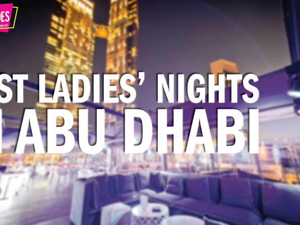 Time Out Quick Guides: Ladies' nights to try if you're new to Abu Dhabi